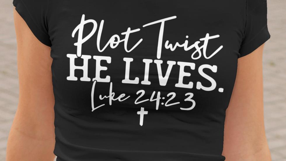 PLOT TWIST: HE LIVES T-Shirt