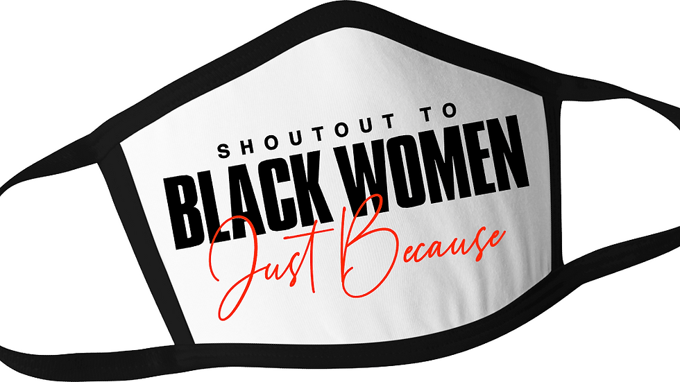 Shout Out To Black Women Mask