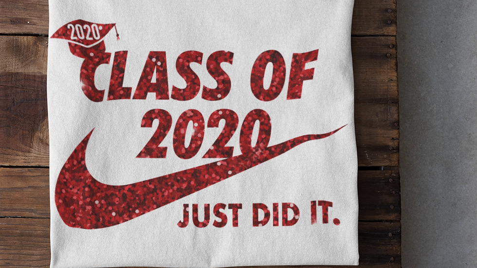 Class of 2020-Just Did It T-Shirt