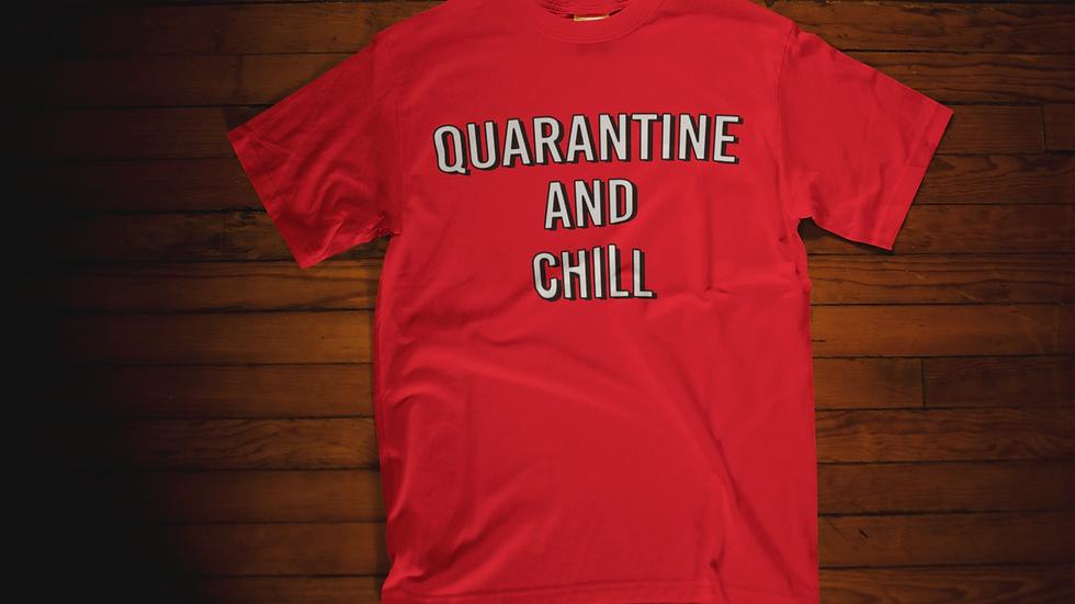 Quarantine & Chill T-Shirt