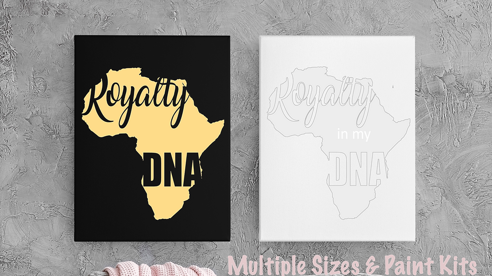 Royalty In My DNA Canvas