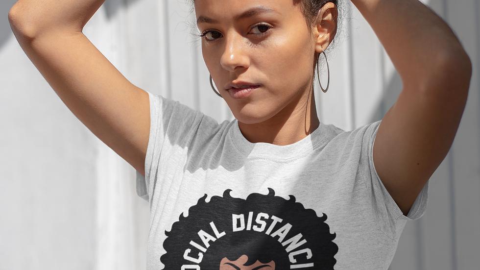 Afro Social Distancing T-Shirt