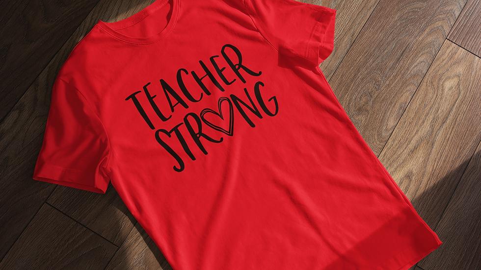 Teacher Strong Tee