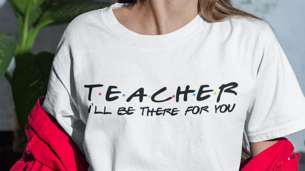 Teacher Friends Tee