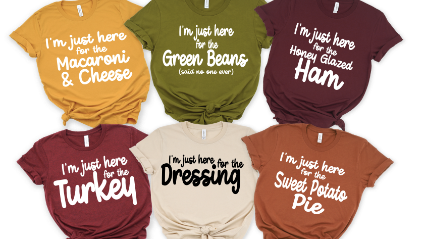 I'm Just Here for the Food Thanksgiving Tees