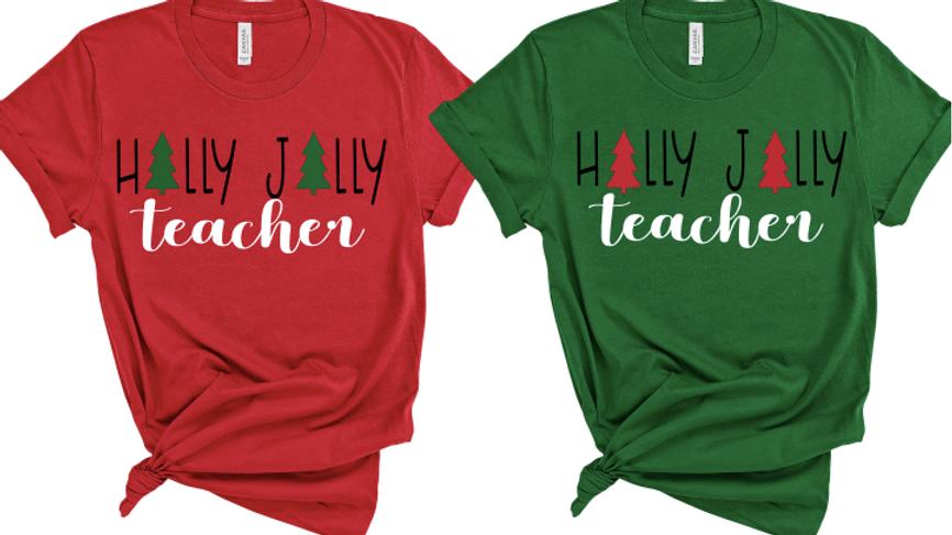Holly Jolly Teacher Christmas Tee