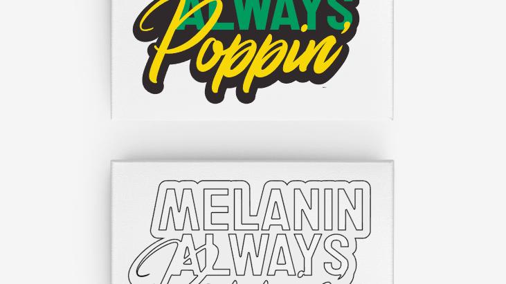 Melanin Always Poppin' Canvas