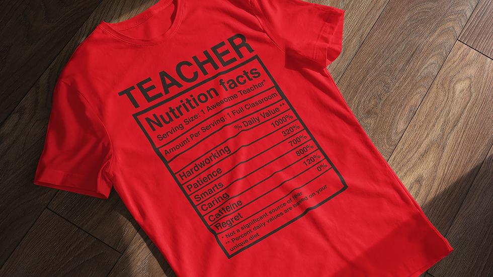 Teacher Nutrition Facts Tee