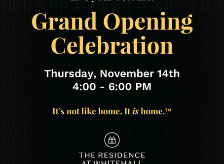 Residence at Whitehall Grand Opening