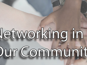 Networking in Our Community