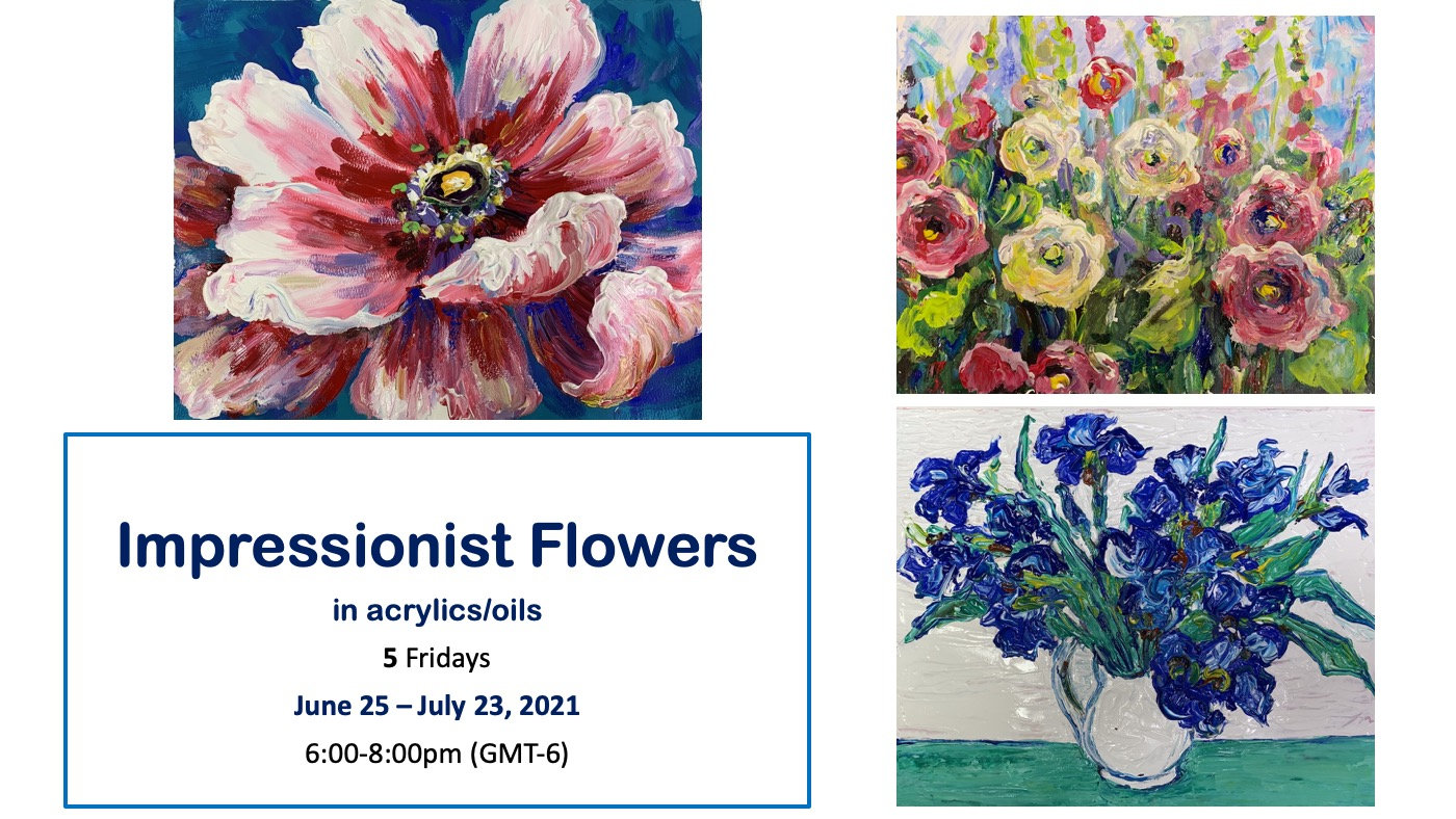 Impressionist Flowers In Acrylics/Oils