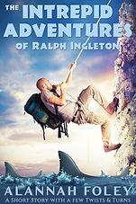 The Intrepid Adventures of Ralph Ingleto