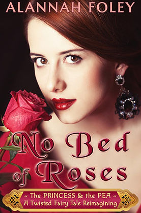 NO BED OF ROSES - A FAIRY TALE REIMAGINI