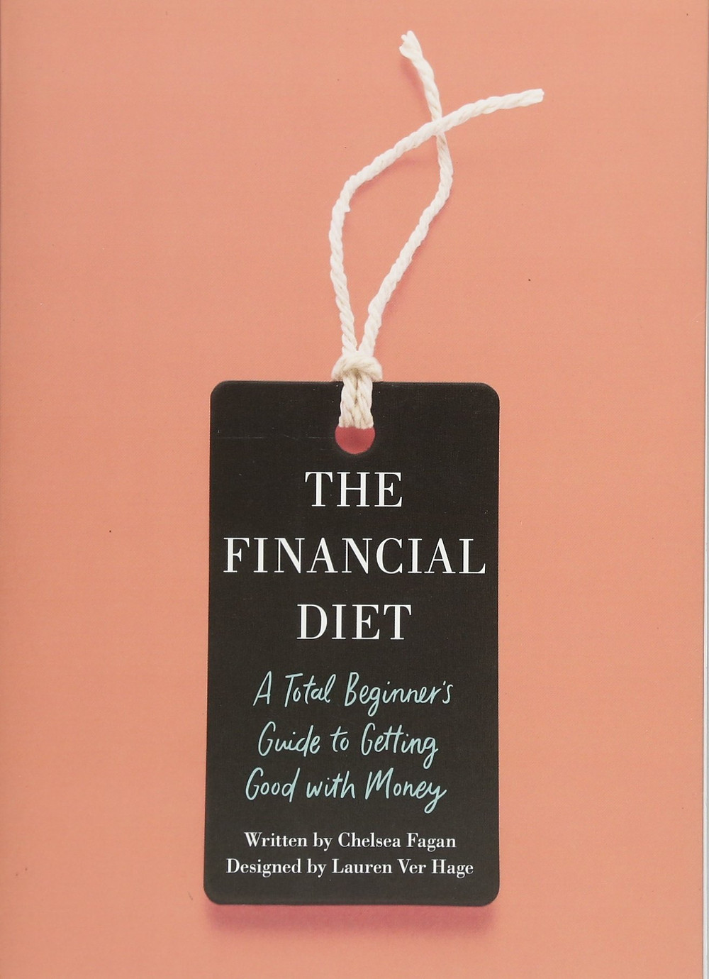 Book cover: The Financial Diet by Fagan and Lauren Hage