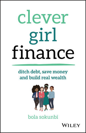 Book cover: Clever Girl Finance by Bola Sokunbi