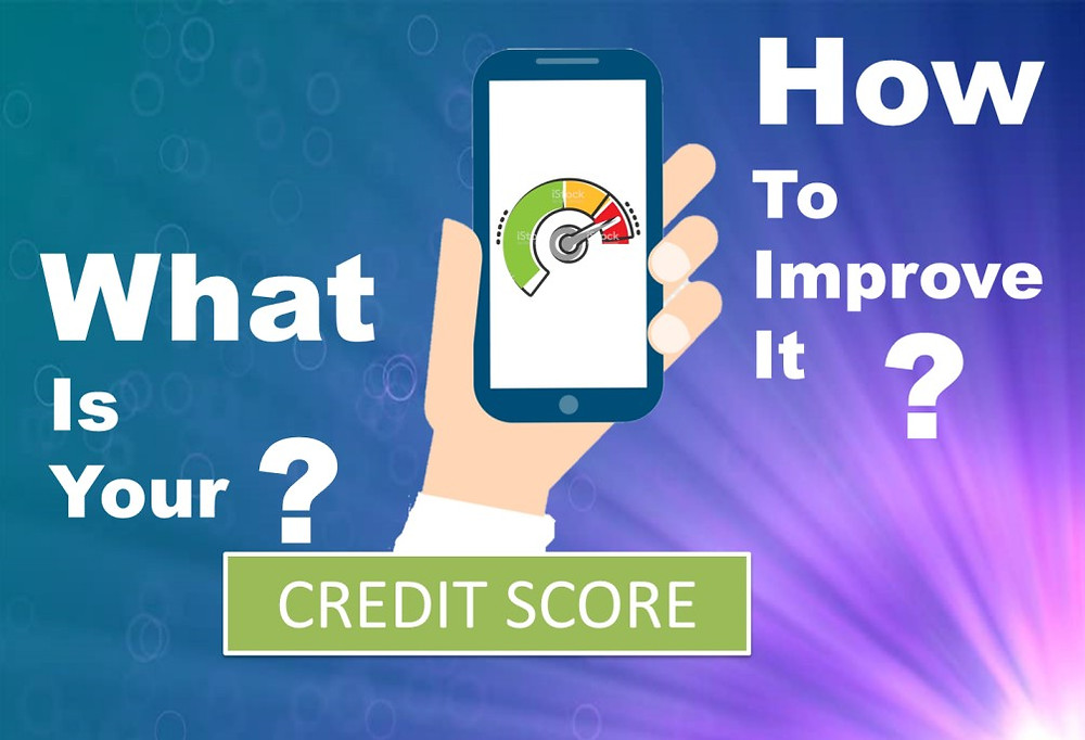 what is credit score and how to improve credit score