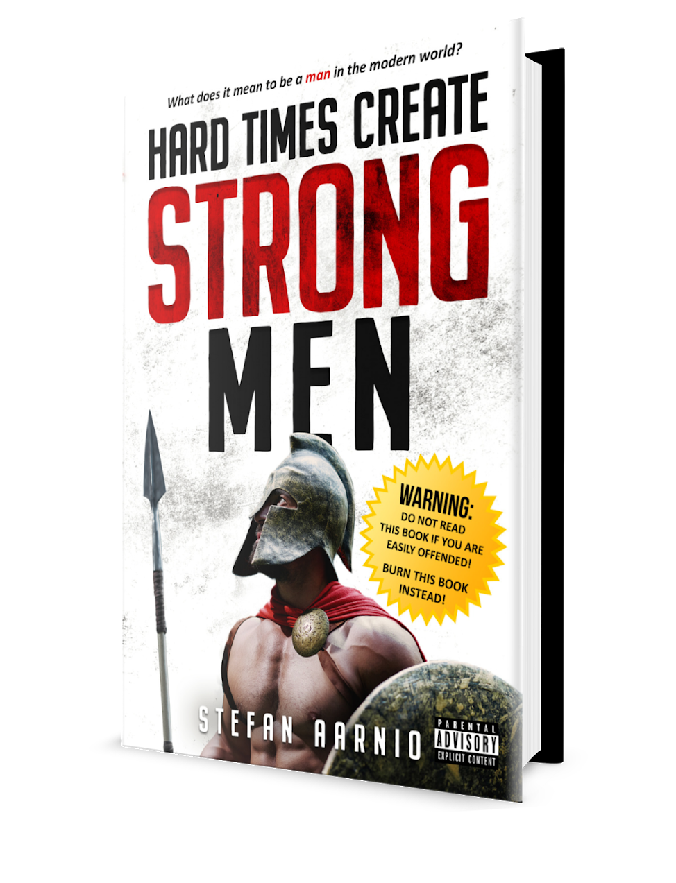 Book cover: Hard Times Create Strong Men