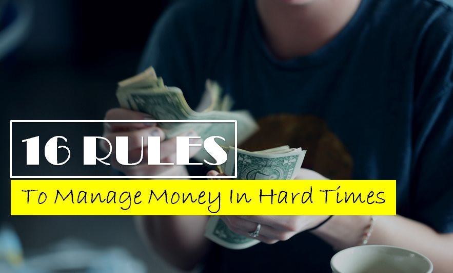 How to overcome financial crisis; 16 rules for money management