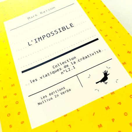 L'impossible est une barrière mouvante