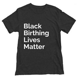 Black%20Birthing%20Lives%20Matter%20T-sh