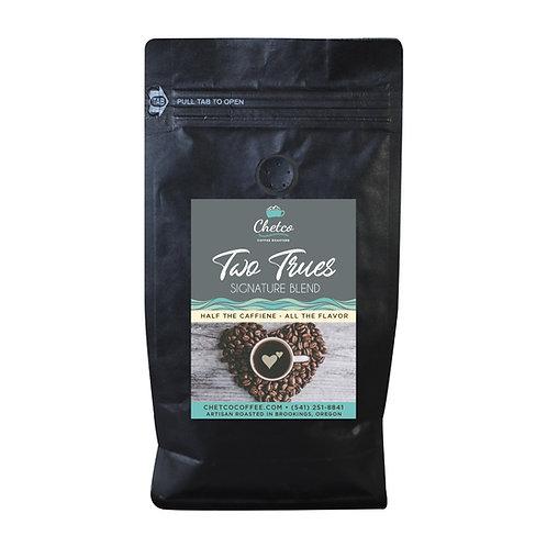 Two Trues 16 oz Bag