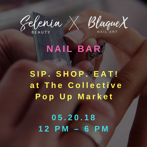Selenia Beauty x BlaqueX @ SIP. SHOP. EAT!