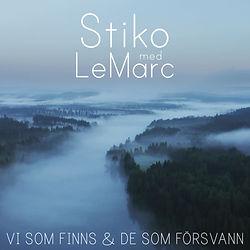 Stiko_med_LeMarc_-_Vi_som_finns_&_de_som
