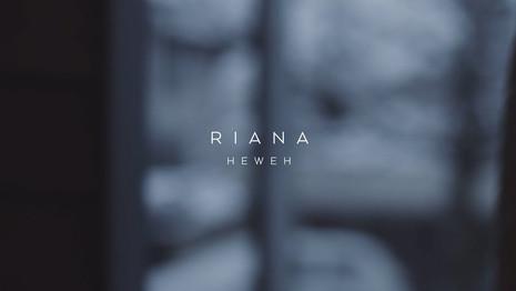 RIANA: HEWEH
