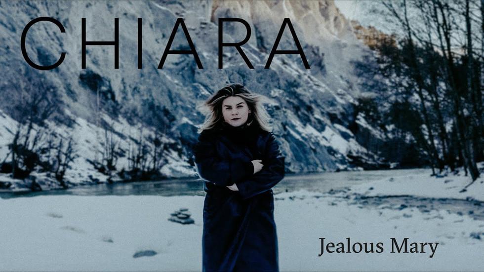 CHIARA: JEALOUS MARY