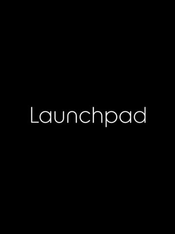 This is Launchpad