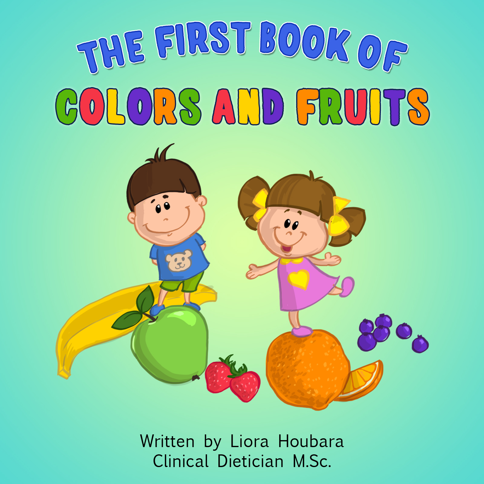 The First book of Colors and Fruits
