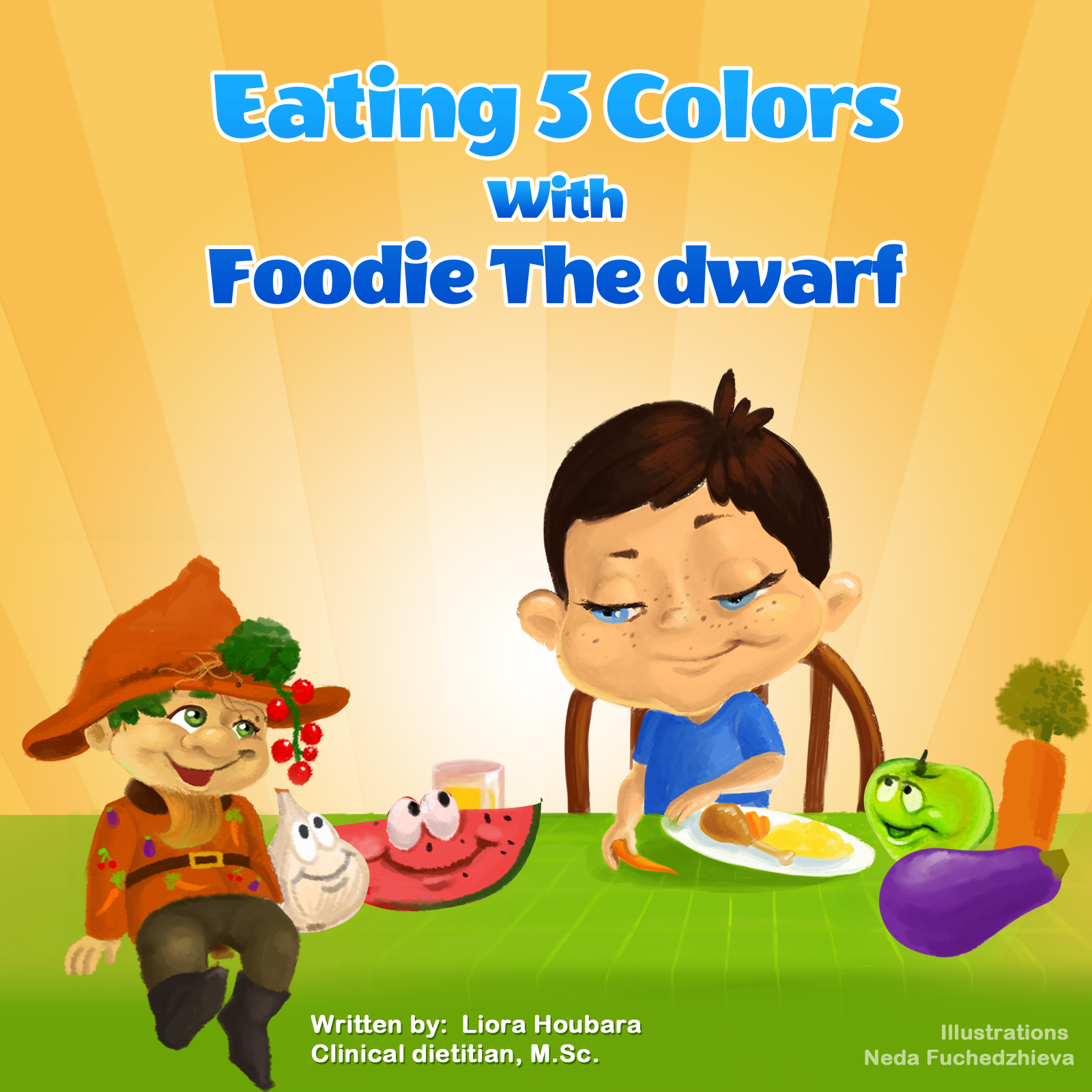 Eating 5 colors with Foodie the Dwar