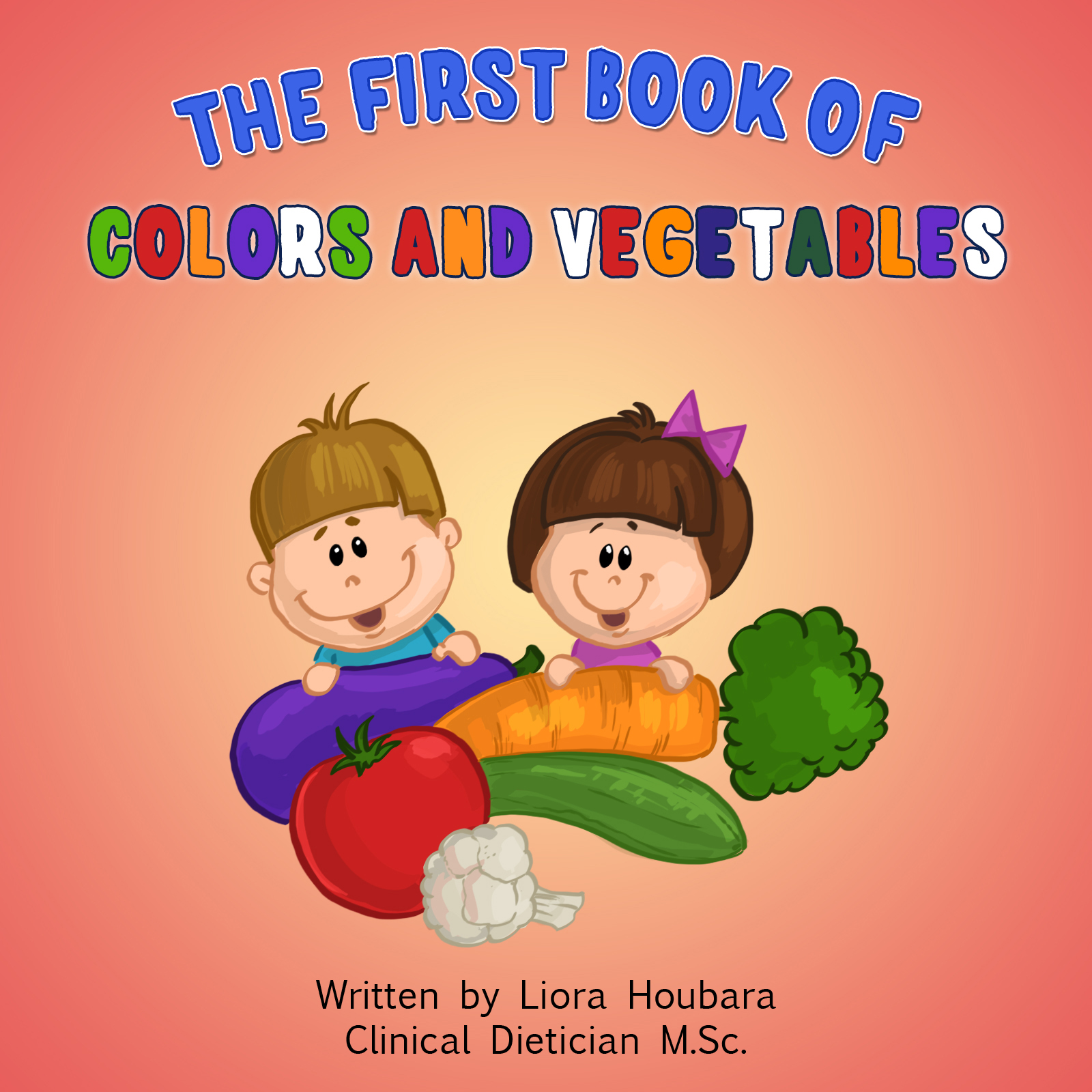 The First book of Colors and Vegetab