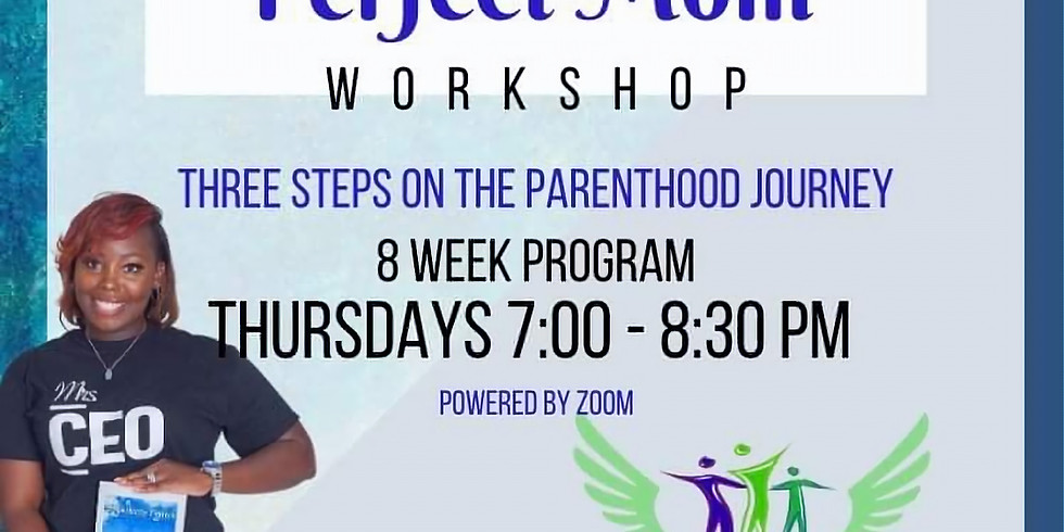 Imperfectly Perfect Mom: Three Steps on the Parenthood Journey Workshop