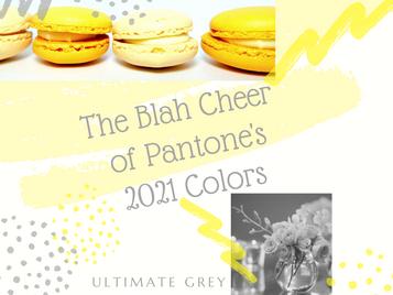 The Blah Cheer of Pantone's 2021 Colors