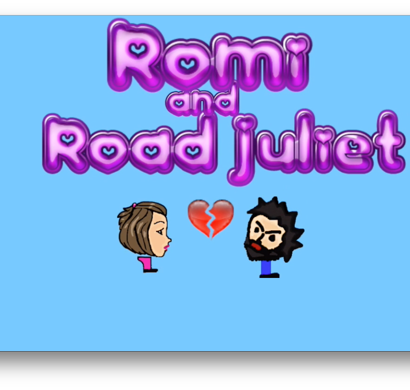 Romi and Road Juliet