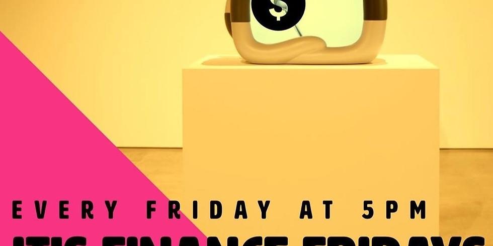 Finance Fridays on IG LIVE