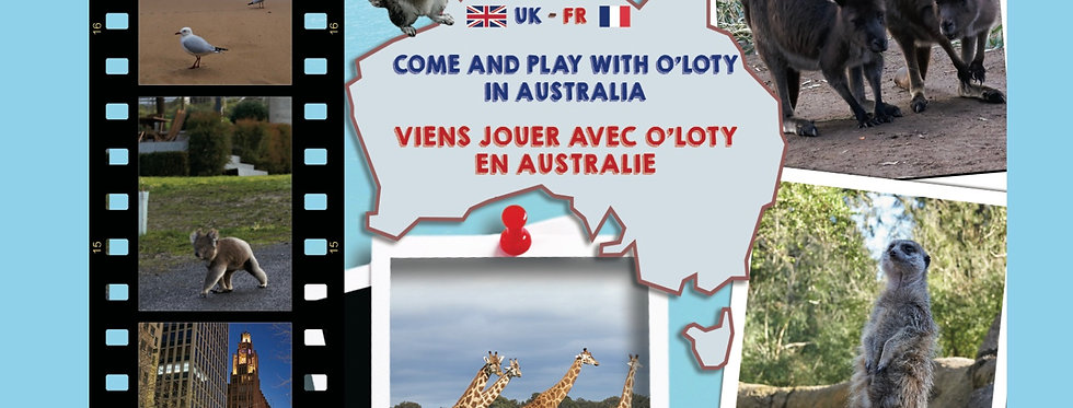 Viens jouer avec O'Loty en Australie - Come and play