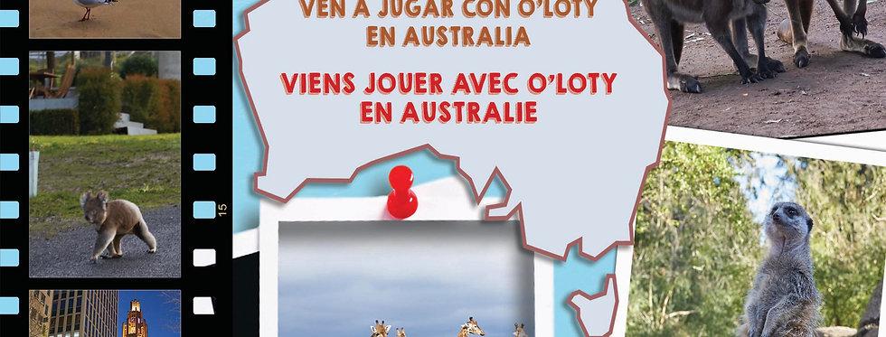 Viens jouer avec O'Loty en Australie - ven a jugar