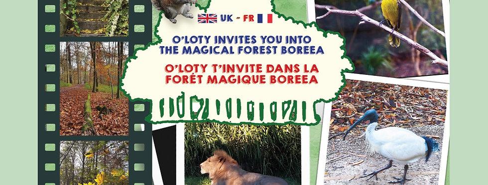 O'Loty t'invite dans la forêt magique Boreea - magical forest