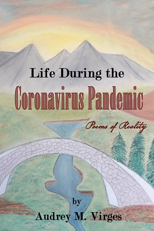 Life During the Coronavirus Pandemic