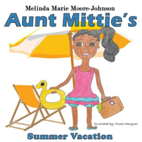Aunt Mittie's Summer Vacation