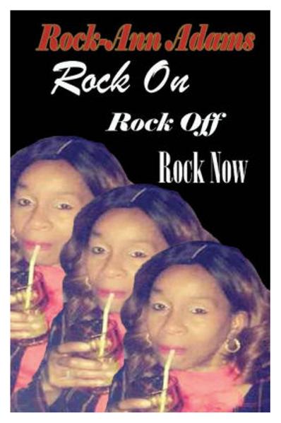 Rock On, Rock Off, Rock Now