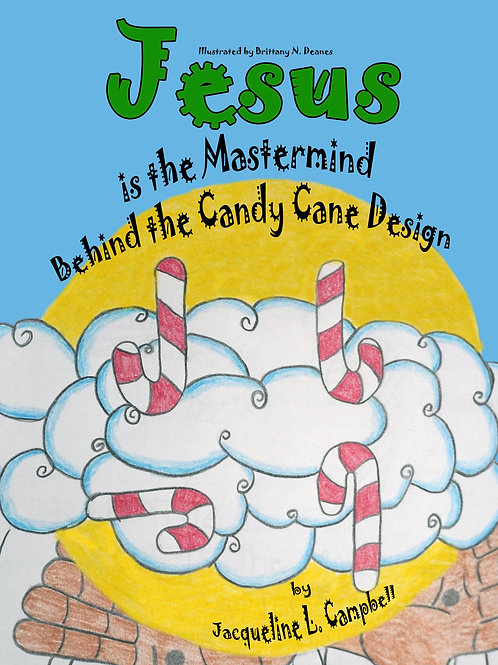 Jesus is the Master Mind Behind the Candy Cane Design