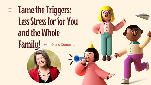 Tame the Triggers_ Less Stress for for Y