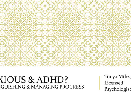 Anxious and ADHD?