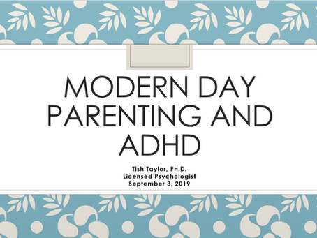 Modern Day Parenting and ADHD