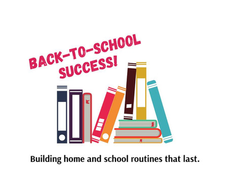 Back-To-School Success: Building home and school routines that last with Horizon Academy School Psyc