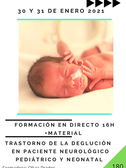 TRASTORNO DE LA DEGLUCIÓN EN PACIENTE NEUROLÓGICO PEDIÁTRICO Y NEONATAL