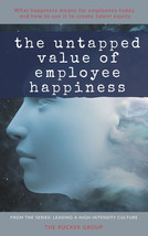 The Untapped Power of Employee Happiness